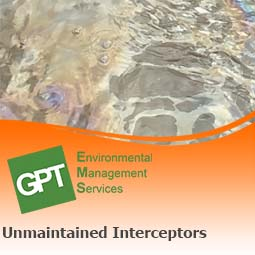pollution incidents from unmaintained interceptors